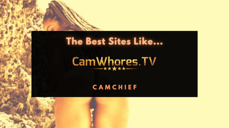 Best CamWhores Alternatives listed and ranked