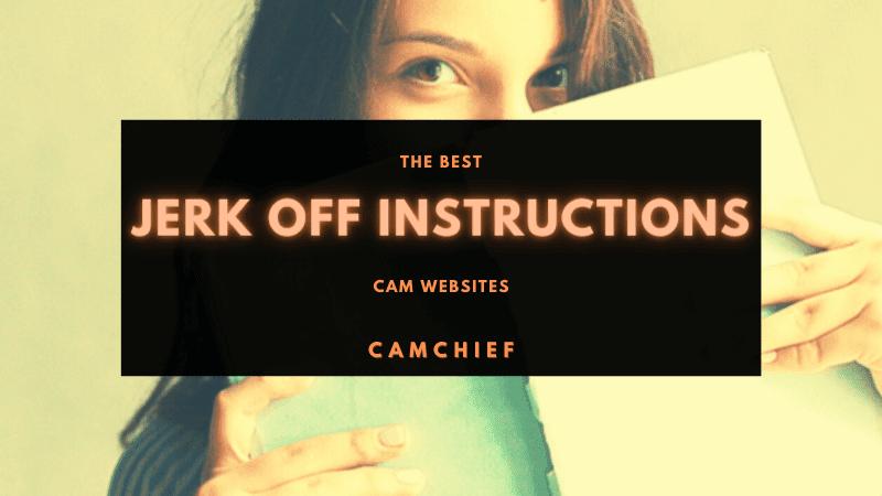 Best Jerk Off Instruction Cam Sites listed and ranked