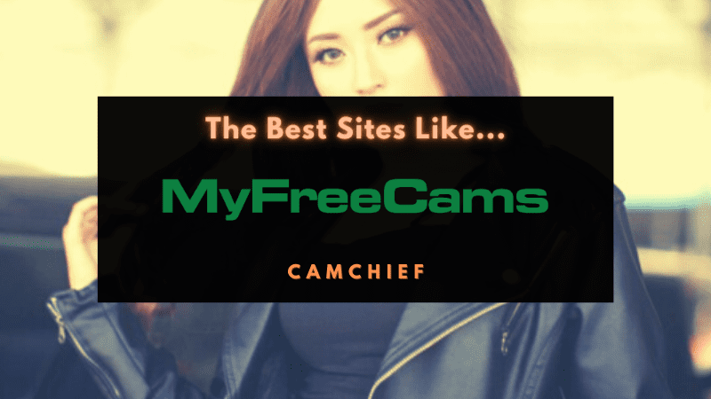 Best sites like MyFreeCams guide
